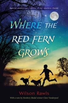 Where The Red Fern Grows, Hardback Book