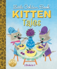 Little Golden Book: Kitten Tales, Hardback Book