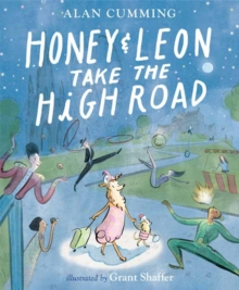 Honey and Leon Take the High Road, Hardback Book