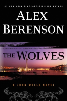 The Wolves : A John Wells Novel, Paperback / softback Book