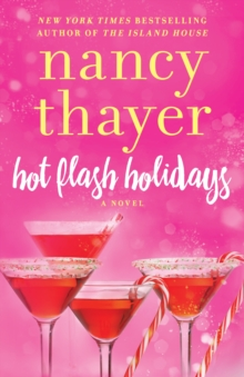 Hot Flash Holidays : A Novel, Paperback Book