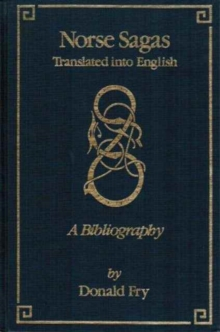 Norse Sagas Translated into English : A Bibliography, Hardback Book