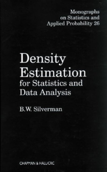 Density Estimation for Statistics and Data Analysis, Hardback Book