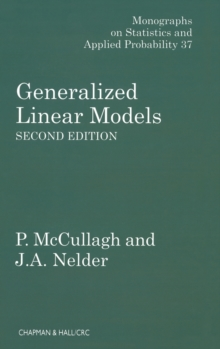 Generalized Linear Models, Hardback Book