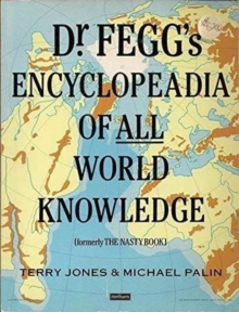 Dr. Fegg's Encyclopaedia of All World Knowledge, Paperback Book