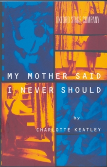 My Mother Said I Never Should, Paperback Book