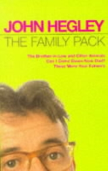 "The Family Pack : ""Brother-in-law and Other Animals"", ""Can I Come Down Now Dad?"", ""These Were Your Father's"", Paperback Book"