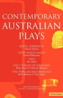 "Contemporary Australian Plays : ""The Hotel Sorrento""; ""Dead White Males""; ""Two""; ""The 7 Stages of Grieving""; ""The Popular Mechanicals"", Paperback / softback Book"