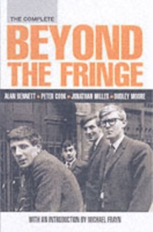 The Complete Beyond the Fringe, Paperback Book