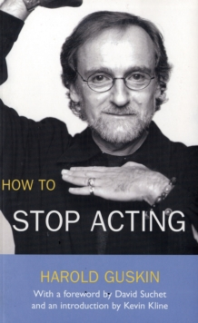 How to Stop Acting, Paperback Book