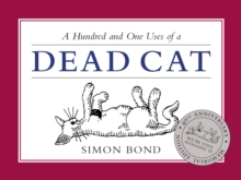 A Hundred and One Uses of a Dead Cat, Hardback Book