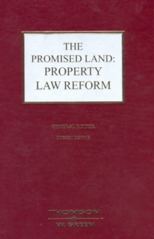 The Promised Land: Property Law Reform, Hardback Book