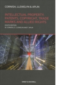 Intellectual Property: Patents, Copyrights, Trademarks & Allied Rights, Paperback / softback Book