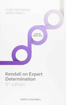 Kendall on Expert Determination, Hardback Book