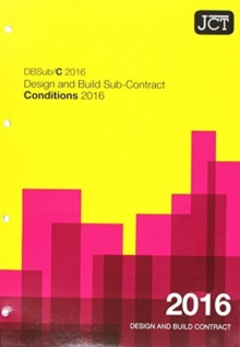 JCT: Design and Build Sub-Contract - Conditions 2016, Paperback / softback Book