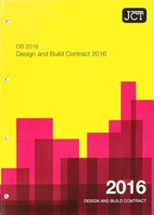 JCT: Design and Build Contract 2016 (DB), Paperback Book