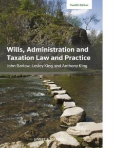 Wills, Administration and Taxation Law and Practice, Paperback Book