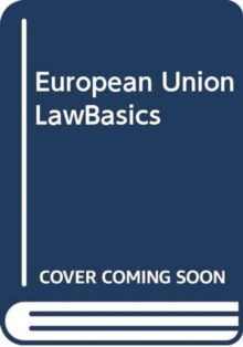 European Union LawBasics, Paperback / softback Book