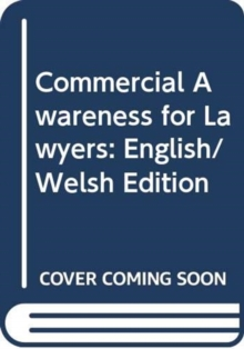 Commercial Awareness for Lawyers : English/Welsh Edition, Paperback / softback Book