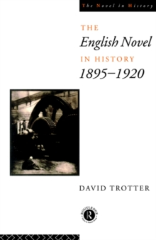 English Novel Hist 1895-1920, Paperback Book