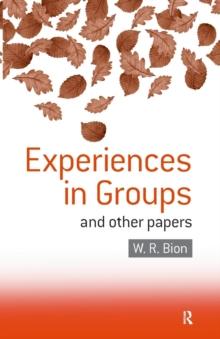 Experiences in Groups : and Other Papers, Paperback / softback Book