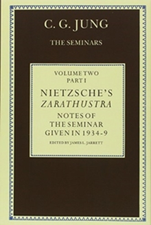 Nietzsche's Zarathustra : Notes of the Seminar given in 1934-1939  C.G. Jung, Hardback Book