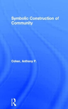 Symbolic Construction of Community, Paperback / softback Book