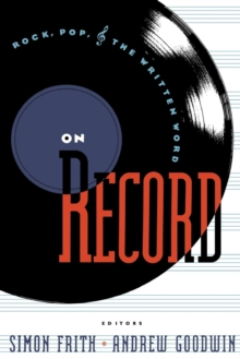 On Record : Rock, Pop and the Written Word, Paperback / softback Book
