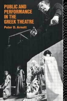 Public and Performance in the Greek Theatre, Paperback Book