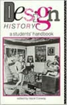 Design History : A Students' Handbook, Paperback Book