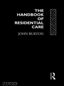 The Handbook of Residential Care, Paperback / softback Book
