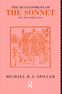 The Development of the Sonnet : An Introduction, Paperback / softback Book