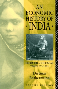 An Economic History of India, Paperback / softback Book