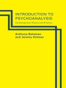 Introduction to Psychoanalysis : Contemporary Theory and Practice, Paperback / softback Book