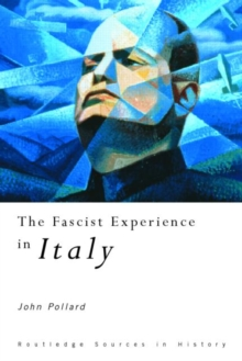 The Fascist Experience in Italy, Paperback / softback Book