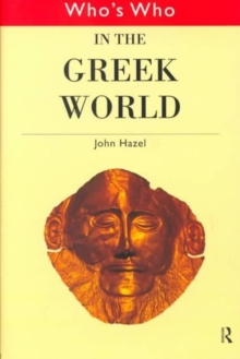 Who's Who in the Greek World, Hardback Book