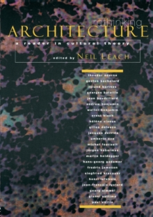 Rethinking Architecture : A Reader in Cultural Theory, Paperback / softback Book