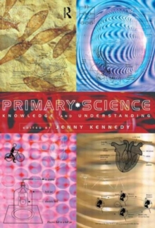 Primary Science : Knowledge and Understanding, Paperback Book