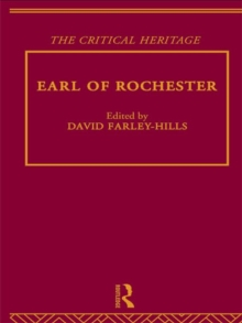 Earl of Rochester : The Critical Heritage, Hardback Book