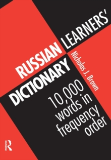 Russian Learners' Dictionary : 10,000 Russian Words in Frequency Order, Paperback Book