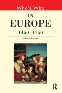 Who's Who in Europe 1450-1750, Paperback / softback Book