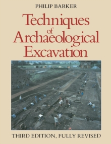 Techniques of Archaeological Excavation, Paperback / softback Book