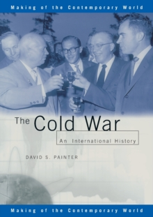 The Cold War : An International History, Paperback Book