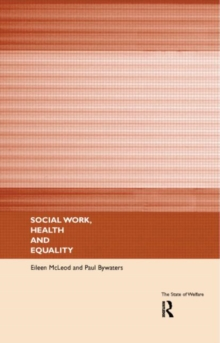 Social Work, Health and Equality, Paperback / softback Book