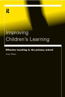Improving Children's Learning : Effective Teaching in the Primary School, Paperback Book