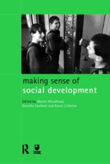 Making Sense of Social Development, Paperback / softback Book