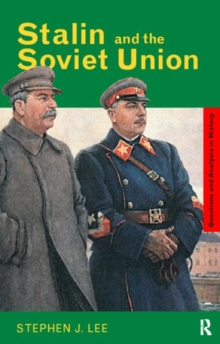 Stalin and the Soviet Union, Paperback / softback Book