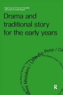 Drama and Traditional Story for the Early Years, Paperback / softback Book