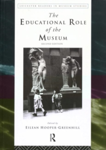 The Educational Role of the Museum, Paperback Book