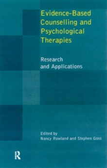 Evidence Based Counselling and Psychological Therapies : Research and Applications, Paperback / softback Book